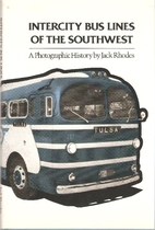 Intercity Bus Lines of the Southwest. by…