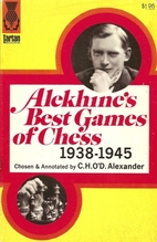 Alekhine's Best Games of Chess 1938-1945 by…