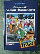 Drei Fälle für TKKG II. Gespenst. Vampir.…