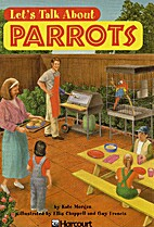 Let's Talk about Parrots by Kate Morgan