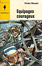 Equipages courageux by Victor Houart