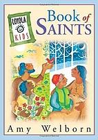 Book of Saints (Loyola Kids) by Amy Welborn