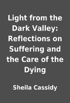 Light from the Dark Valley: Reflections on…