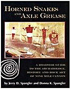 Horned Snakes & Axle Grease by Jerry D.…