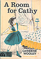 A Room for Cathy by Catherine Woolley