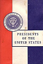 Presidents of the United States by John…