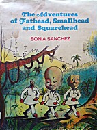 The Adventures of Fathead, Smallhead, and…