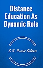 Distance Education As Dynamic Role by S.K.…