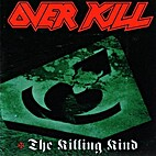 The killing kind by Overkill