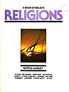 Religions: A Book of Beliefs by Myrtle…