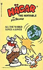 Hagar the Horrible: All the World Loves a…