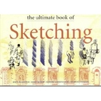 The Ultimate Book of Sketching by John…