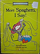 More Spaghetti, I Say! by Rita Golden; Rita…