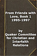 From Friends with Love, Book 1 1995-1997 by…
