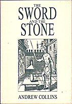 Sword and the Stone by Andrew Collins