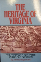 Heritage of Virginia: The Story of Every…