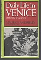 Daily life in Venice in the time of Casanova…