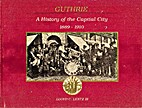 GUTHRIE, A History of the Capital City…