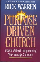 The Purpose-driven Church::Growth Without…