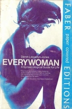 Everywoman: Gynaecological Guide for Life by…