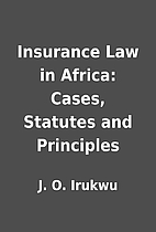 Insurance Law in Africa: Cases, Statutes and…