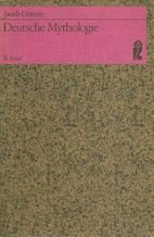 Deutsche Mythologie II. by Jacob Grimm