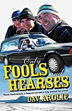 Only Fools and Hearses by Davin Ardlie