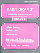 Daily Grams: Grade 5 - Student Workbook by…