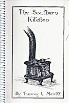 The Southern Kitchen by Tammy L. Merritt