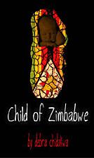 Child of Zimbabwe by Debra Chidakwa