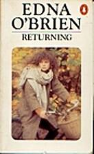 Returning by Edna O'Brien