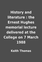 History and literature : the Ernest Hughes…