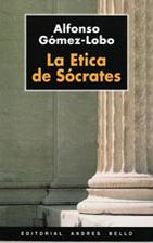 La Ética de Socrates by Alfonso Gomez-Lobo