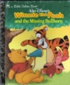 Winnie-the-Pooh and the Missing Bullhorn by…