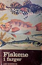Fiskene i farger by Hagbart Røise