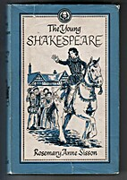 The Young Shakespeare by Rosemary Anne…