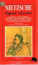 Opere 1882/1895 by Friedrich Nietzsche