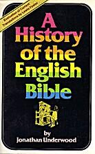History of the English Bible by Jonathan…