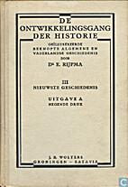 De ontwikkelingsgang der historie by E.…