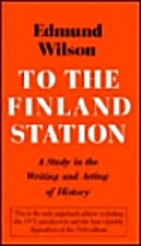 To the Finland Station: A Study in the…
