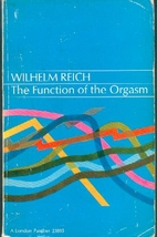 The Function of the Orgasm: Discovery of the…
