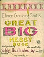 Elinor Goulding Smith's Great Big Messy…