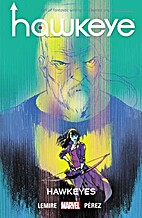 Hawkeye Vol. 6: Hawkeyes by Jeff Lemire