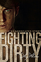 Fighting Dirty (Fighting Dirty, #1) by Olley…