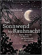 Von Sonnwend bis Rauhnacht: Feste, Bräuche…
