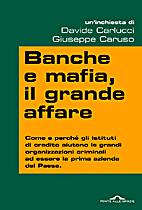 Banche e mafia, il grande affare by Davide…