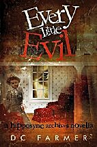 Every Little Evil (The Hipposync Archives…