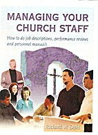 Managing your church staff: How to do job…