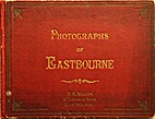Photographs of Eastbourne by H R Mandy