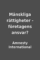 Mänskliga rättigheter - företagens…